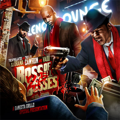 "Camron + Vado + DJ Drama - ""Boss Of All Bosses 2.5"" Available Now"