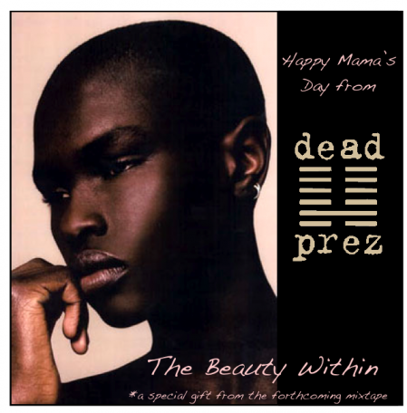 "Dead Prez - ""The Beauty Within"" (MP3)"