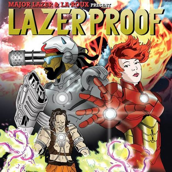 "Major Lazer + La Roux - ""Lazer Proof"" (Mixtape)"