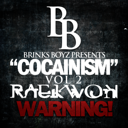 Raekwon - Cocainism Vol. 2 (Artwork)