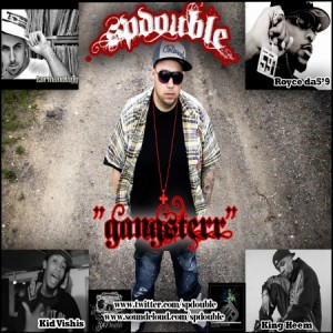 "SP Double (ft Royce Da 59, Kid Vishis, King Heem & Termanology) - ""Gangsterr"" (MP3)"