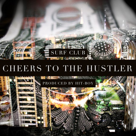 """Surf Club - """"Cheers To The Hustler"""" (MP3)"""