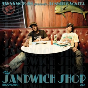 Tanya Morgan Presents: Donwill &amp; Von Pea  &quot;The Sandwich Shop&quot; EP 