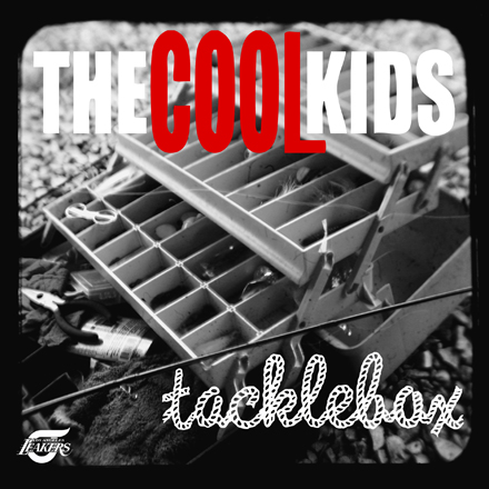 "The Cool Kids - ""Tacklebox"" (Mixtape)"