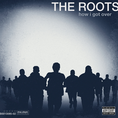 "The Roots - ""How I Got Over"" - @@@@ (Review)"