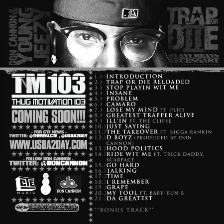 "Young Jeezy + Don Cannon - ""Trap Or Die 2: By Any Means Necessary"" (Mixtape)"
