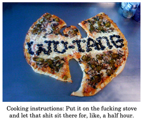 Enter The Wu-Tang Pizza.