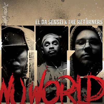 "El Da Sensei & The Returners - ""Global Takeover 2:Nu World"" @@@@ (Review)"