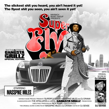 Masspike Miles + DJ Drama + DJ Sense - &quot;Super Fly&quot; (Mixtape)