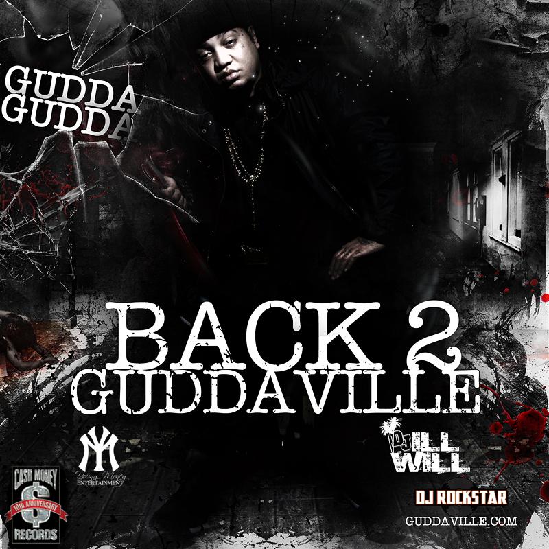 """Gudda Gudda - """"Back 2 Guddaville"""" (Mixtape)"""