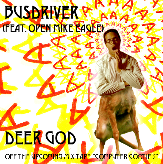 "Busdriver + Open Mic Eagle - ""Deer God"" (MP3)"