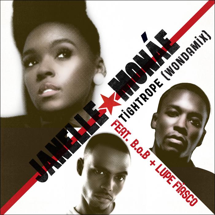 "Janelle Monae - ""Tightrope (Remix)"" (feat. B.o.B. + Lupe Fiasco)"