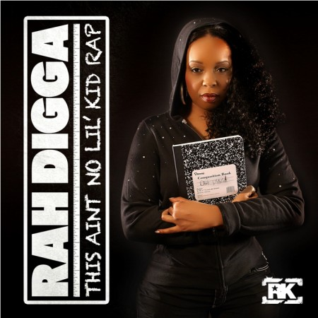 "Rah Digga - ""This Ain't No Little Kid Rap"" (MP3)"