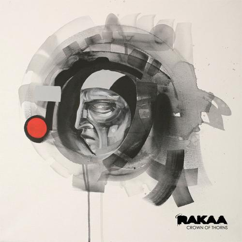 "Rakaa - ""Crown Of Thorns"" - @@@@ (Review)"