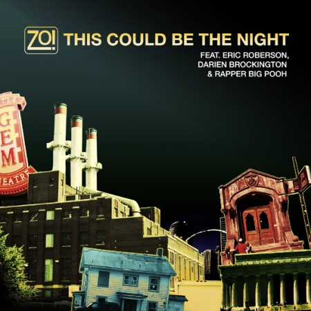 "Zo! - ""This Could Be The Night"" (feat. Eric Roberson + Darien Brockington + Rapper Big Pooh) (MP3)"