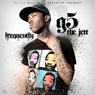 "G5 The Jett - ""Frequently Fly"" (Mixtape)"