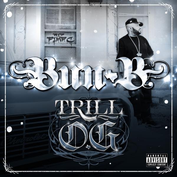 "Bun B - ""Trill O.G."" - @@@@ (Review)"