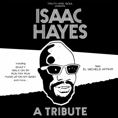 "El Michels Affair - ""Isaac Hayes: A Tribute"" - @@@@ (Review)"