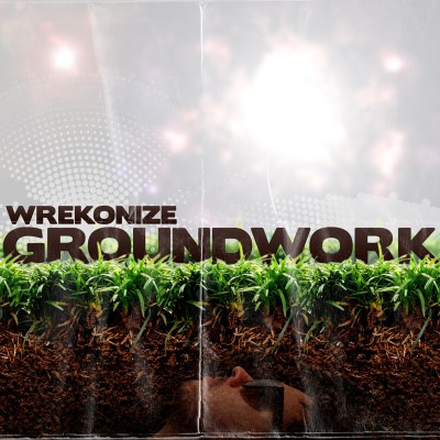 "Wrekonize (of !Mayday!) - ""Groundwork"" (MP3)"