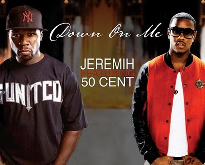 "Jeremih + 50 Cent - ""Down On Me"""