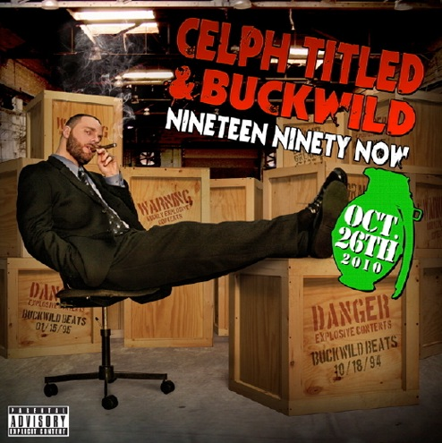 "Celph Titled + Buckwild - ""Nineteen Ninety Now"" (Cover + Tracklist)"