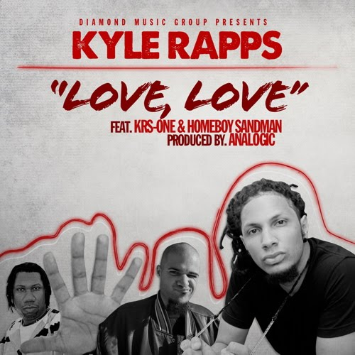 "Kyle Rapps - ""Love, Love"" (feat. KRS-ONE & Homeboy Sandman)"