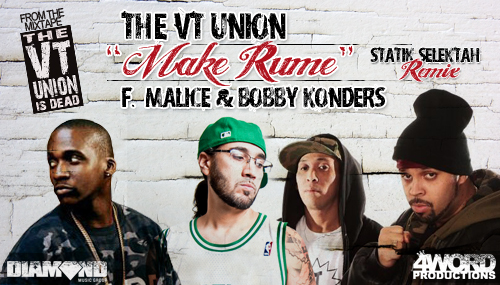"VT Union - ""Make Rume (Statik Selektah Remix)"" (feat. Malice of The Clipse & Bobby Konders) (MP3)"