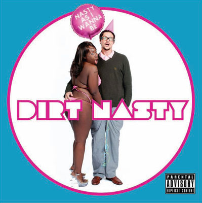 "Dirt Nasty - ""I Can't Dance (feat. LMFAO)"""