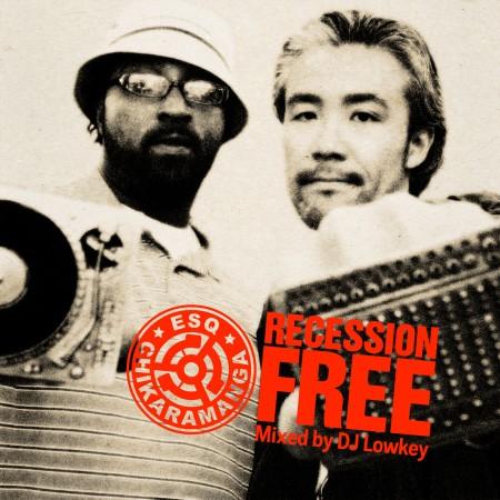 "ESQ + Chikaramanga - ""Recession Free"" (Mixtape)"