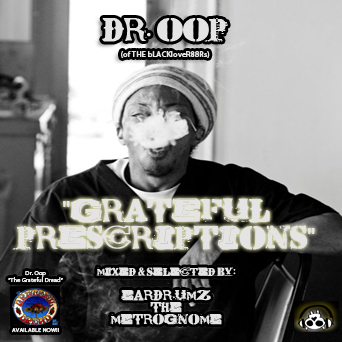 "Dr. OOP - ""Grateful Prescriptions"" (Mixtape)"