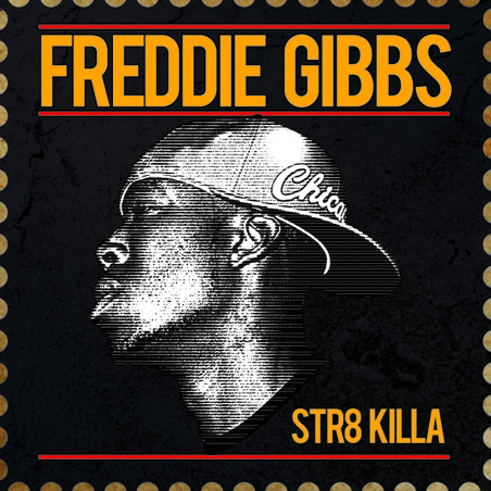 "Freddie Gibbs - ""Str8 Killa"" EP - @@@@ (Review)"