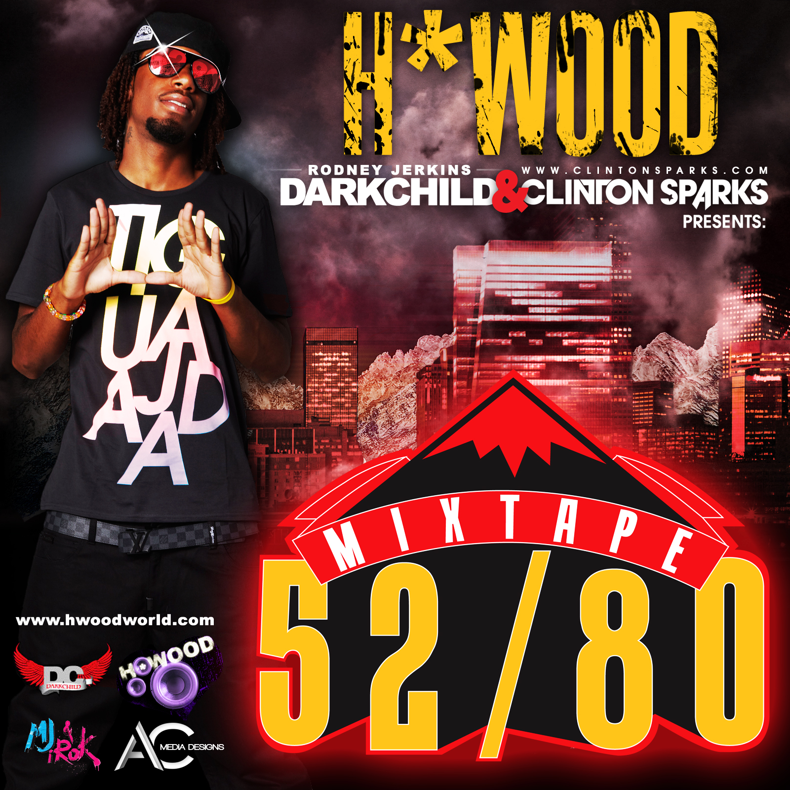 "H*Wood + Darkchild + Clinton Sparks - ""52/80"" (Mixtape)"