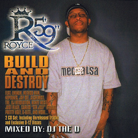 "Royce Da 5'9 - ""Build & Destroy (O.G. Version)"" (Mixtape)"