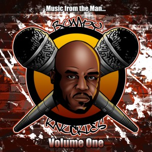 New Freddie Foxxx- Bumpy Knuckles: Music from the Man Volume 1