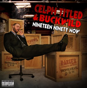 Celph Titled & Buckwild -