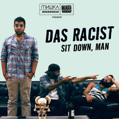 Das Racist -