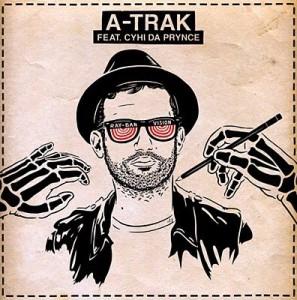 A-Trak feat. CyHi Da Prynce - Ray Ban Vision(MP3)