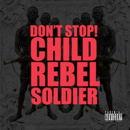 Child Rebel Soldier (Kanye, Lupe, Pharrell) -
