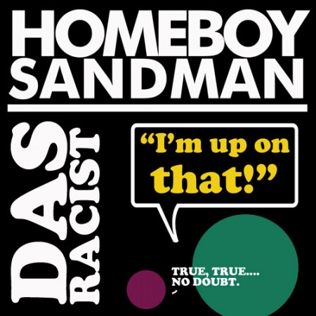 Homeboy Sandman + Das Racist - 
