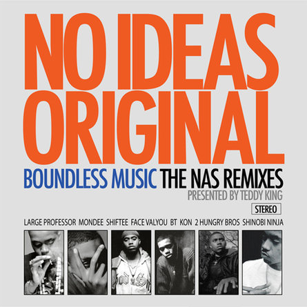 Boundless Music Presents: No Idea's Original: The Nas Remixes (Mixtape)