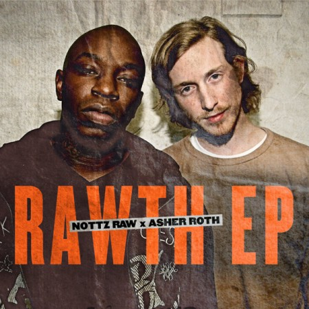 Nottz Raw & Asher Roth –
