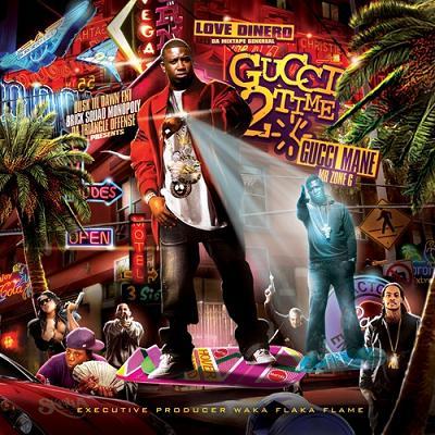 Gucci Mane + DJ Love Dinero
