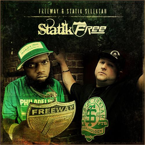 Freeway + Statik Selektah -