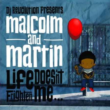 DJ Revolution Presents Malcolm & Martin -