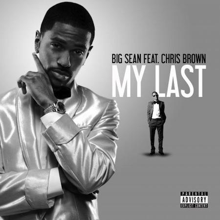"big sean my last album name. Big Sean – ""My Last"" (feat."