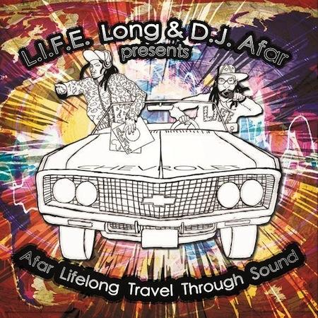 L.I.F.E. Long + DJ Afar -
