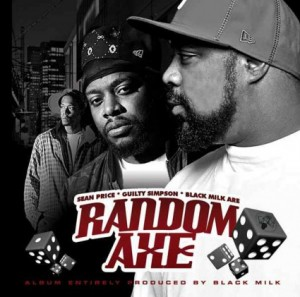 Random Axe [Sean Price + Guilty Simpson + Black Milk] LP drops June 14th on Duck Down