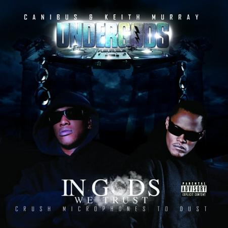 Keith Murray & Canibus are The Undergods - 