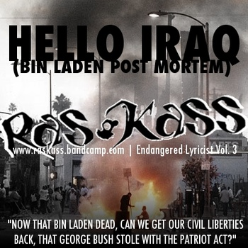 "Ras Kass - ""Hello, Iraq (Bin Laden Post Mortem)"""