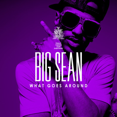 "Big Sean - ""What Goes Around"" (prod. No ID)"